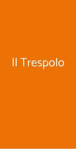 Il Trespolo, Milano