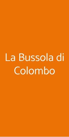 La Bussola Di Colombo, Milano