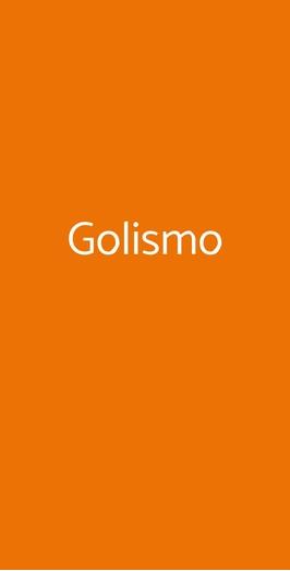 Golismo, Milano