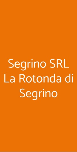 Segrino Srl La Rotonda Di Segrino, Milano