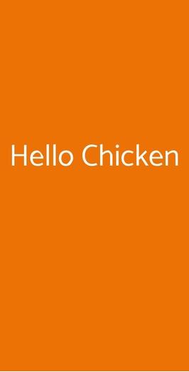Hello Chicken, Milano