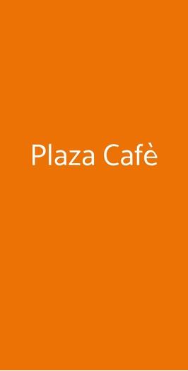 Plaza Cafè, Milano