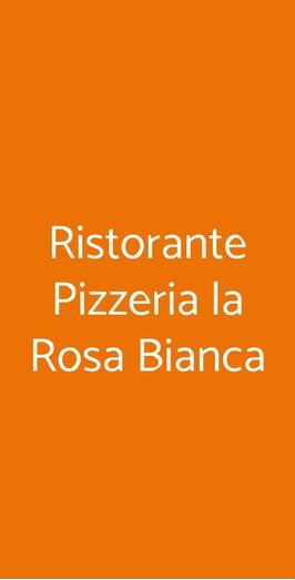 Ristorante Pizzeria La Rosa Bianca, Milano