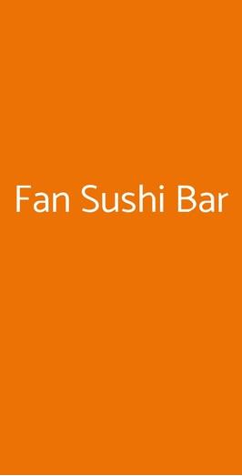 Fan Sushi Bar, Milano