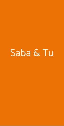 Saba & Tu, Milano