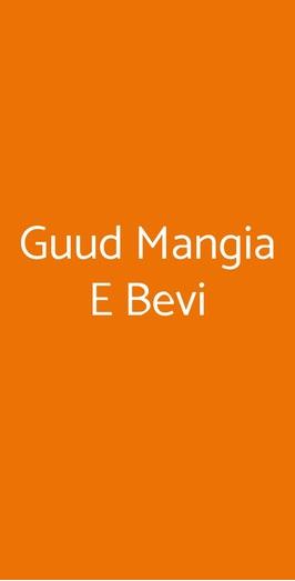 Guud Mangia E Bevi, Milano
