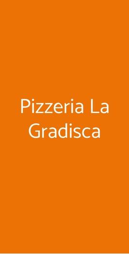 Pizzeria La Gradisca, Milano