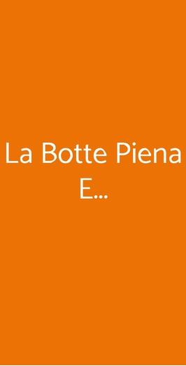 La Botte Piena E..., Milano