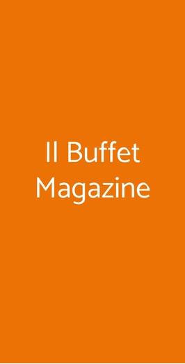 Il Buffet Magazine, Milano