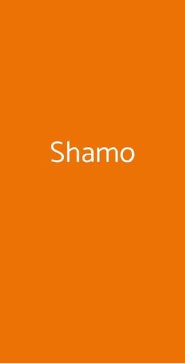 Shamo, Milano