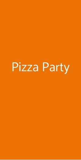 Pizza Party, Milano