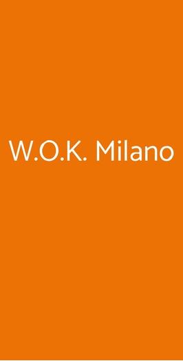 W.o.k. Milano, Milano