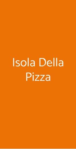 Isola Della Pizza, Milano