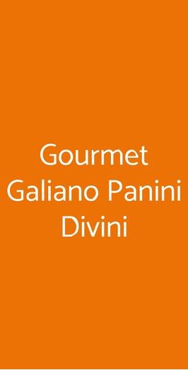 Gourmet Galiano Panini Divini, Milano