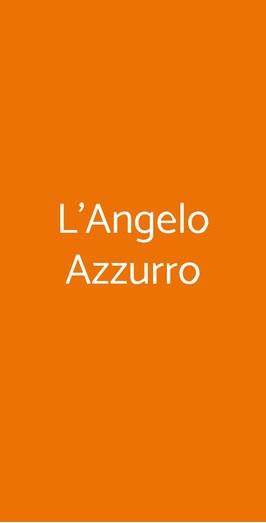 L'angelo Azzurro, Milano
