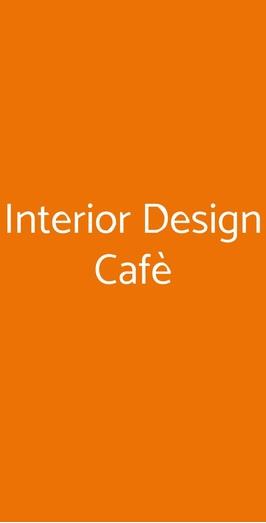 Interior Design Cafè, Milano
