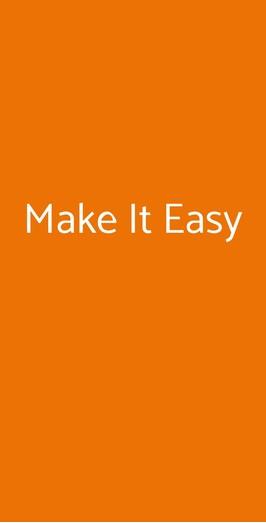 Make It Easy, Milano