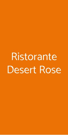 Ristorante Desert Rose, Milano