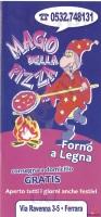 Mago Della Pizza, Ferrara