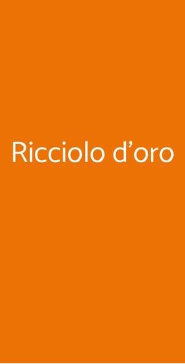Ricciolo D'oro, Milano