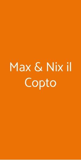 Max & Nix Il Copto, Milano