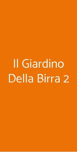 Il Giardino Della Birra 2, Milano