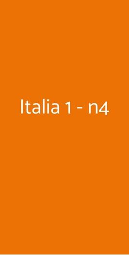Italia 1 - N4, Milano