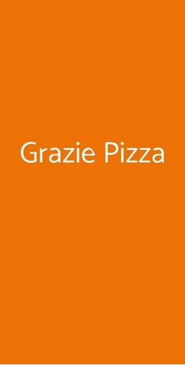 Grazie Pizza, Milano