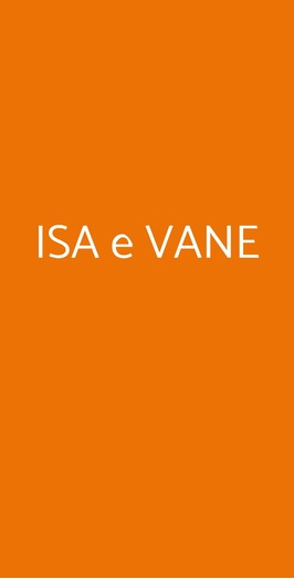 Isa E Vane, Milano