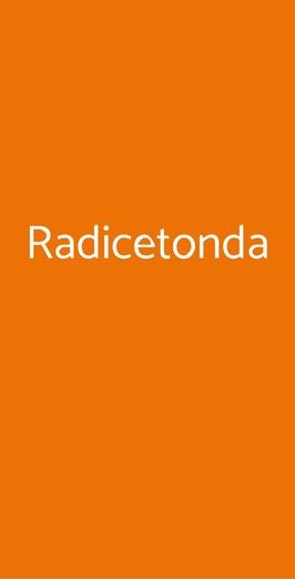 Radicetonda, Milano