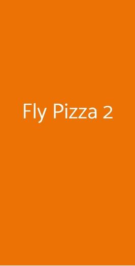 Fly Pizza 2, Milano