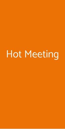 Hot Meeting, Milano