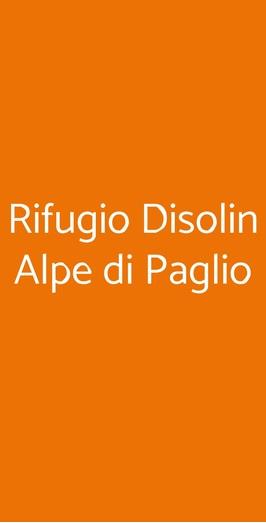 Rifugio Disolin Alpe Di Paglio, Casargo