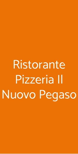 Ristorante Pizzeria Il Nuovo Pegaso, Barzago