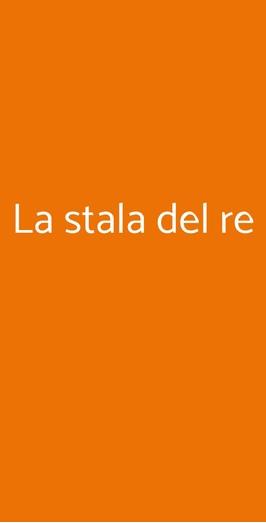 La Stala Del Re, Colle Brianza
