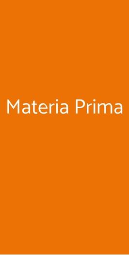 Materia Prima, Cassago Brianza