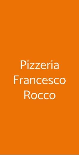 Pizzeria Francesco Rocco, Casoria