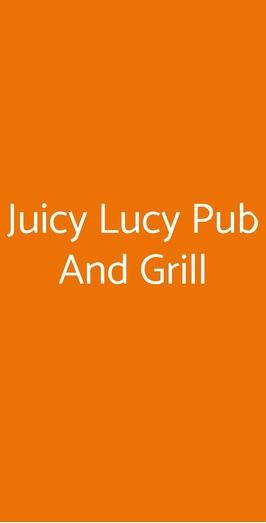 Juicy Lucy Pub And Grill, Napoli