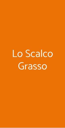 Lo Scalco Grasso, Mantova