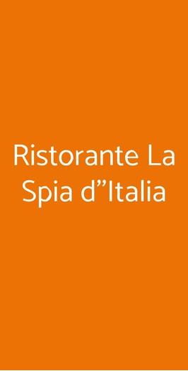 Ristorante La Spia D''italia, Solferino