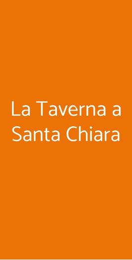 La Taverna A Santa Chiara, Napoli