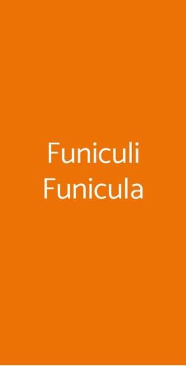 Funiculi Funicula, San Sebastiano al Vesuvio