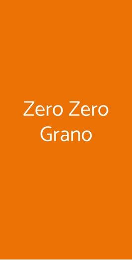 Zero Zero Grano, Napoli