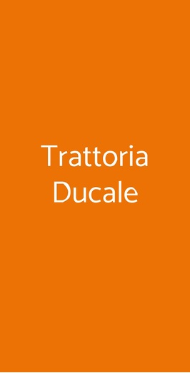 Trattoria Ducale, Mantova