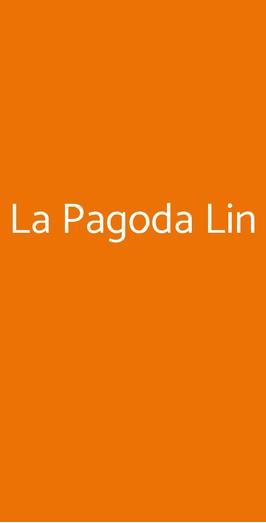 La Pagoda Lin, Seregno