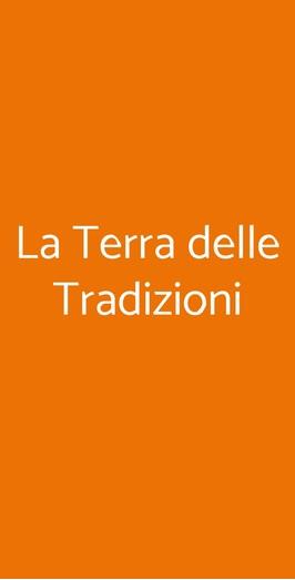 La Terra Delle Tradizioni a Meda - Menù, prezzi, recensioni ...