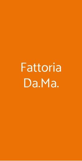 Fattoria Da.ma., Marano di Napoli