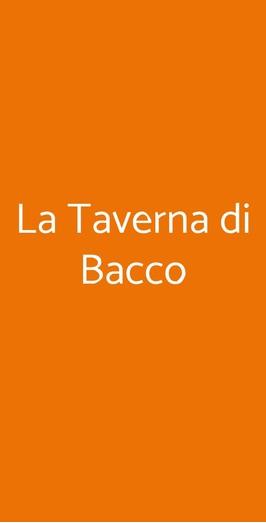 La Taverna Di Bacco, Napoli