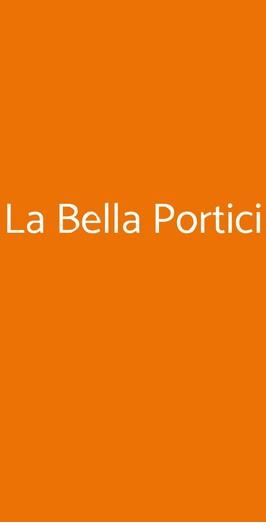 La Bella Portici, Portici