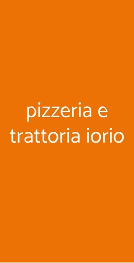 Pizzeria E Trattoria Iorio, Casavatore